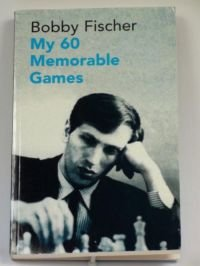 My 60 Memorable Games (9780713478129) by Bobby Fischer