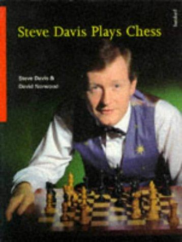 Steve Davis Plays Chess: Steve Davis