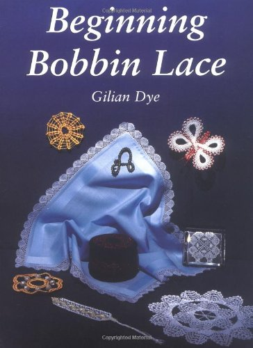 9780713478884: Beginning Bobbin Lace