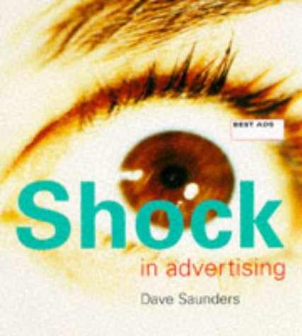 9780713479041: Shock in Advertising (Best Ads)