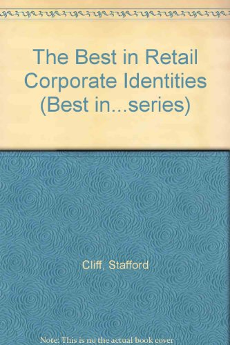 9780713479362: The Best in Retail Corporate Identities (Best in...series)