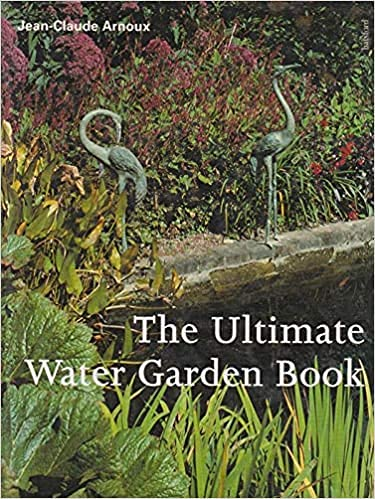 9780713479423: The Ultimate Water Garden Book