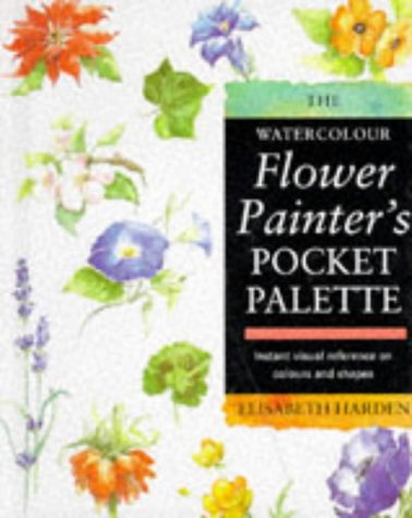 9780713479485: The Watercolour Flower Painter's Pocket Palette: Instant Visual Reference on Colours and Shapes