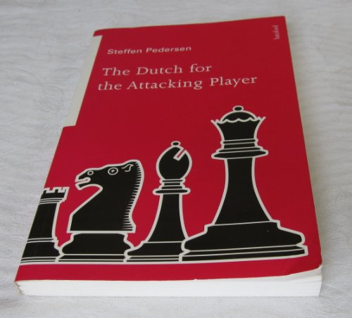 9780713479874: Dutch for the Attacking Player
