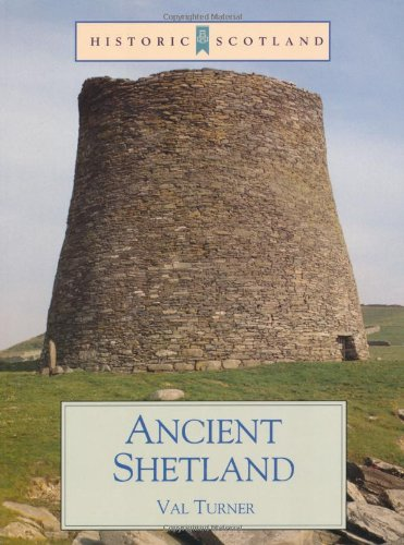 9780713480009: Ancient Shetland (Historic Scotland)