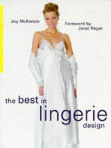 The Best in Lingerie Design. Foreword by Janet Reger