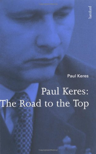 9780713480542: Paul Keres: The Road to the Top