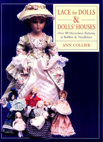 9780713480573: Lace for Dolls and Dollshouses