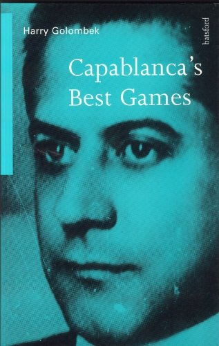 9780713480641: Capablanca's Best Games (Algebraic Classics)