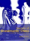 9780713480894: Secrets of Grandmaster Chess
