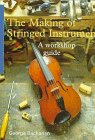 9780713481402: The Making of Stringed Instruments: A Workshop Guide