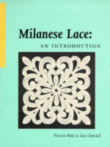 9780713481587: Milanese Lace: An Introduction