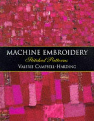 9780713481594: Machine Embroidery: Stitched Patterns