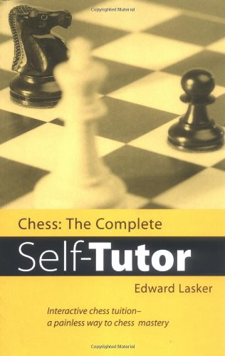9780713481600: Chess: The Complete Self-Tutor