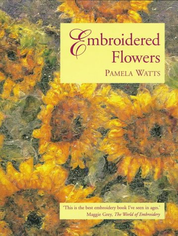 9780713481617: Embroidered Flowers