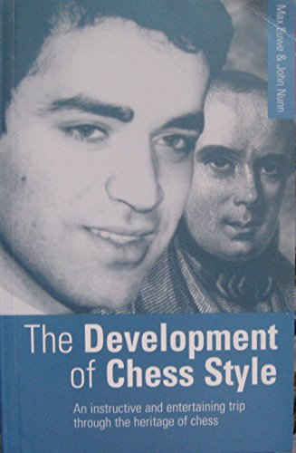 9780713481679: The Development of Chess Style