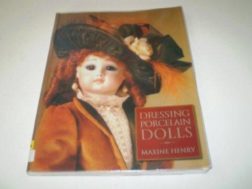 9780713481716: Dressing Porcelain Dolls