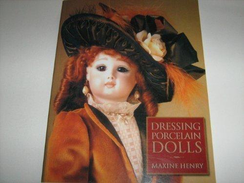 Dressing Porcelain Dolls: Henry, Maxine