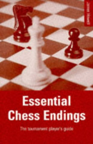 9780713481891: Essential Chess Endings: The Tournament Player's Guide (A Batsford chess book)