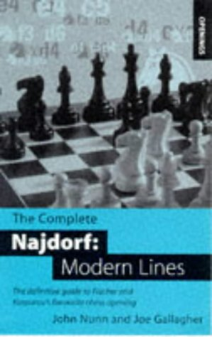 9780713482188: The Complete Najdorf: Modern Lines - Definitive Coverage of Fischer and Kasparov's Favourite Chess Opening (Batsford Chess Opening Guides)