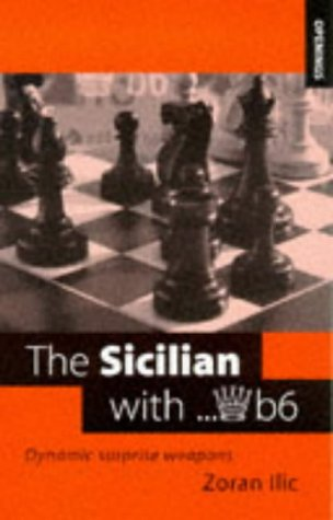 9780713482386: The Sicilian with...Qb6: Dynamic Surprise Weapons (Openings)