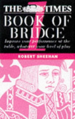 9780713482461: The Times Book of Bridge 1: Improve Your Performance at the Table, Whatever Your Level of Play