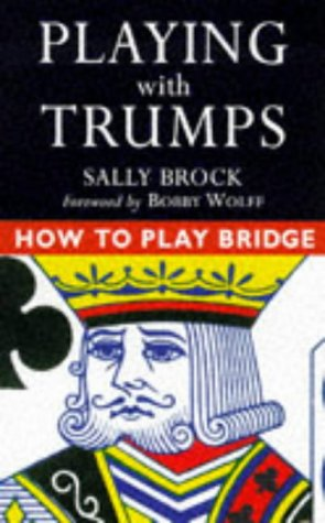 9780713482522: How to Play Bridge: Playing with Trumps