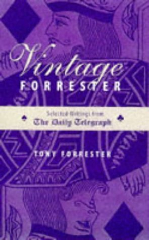 VINTAGE FORRESTER : Selected Writings from the Daily Telegraph