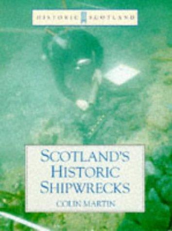 9780713483277: Scotland's Historic Shipwrecks: (Historic Scotland Series)