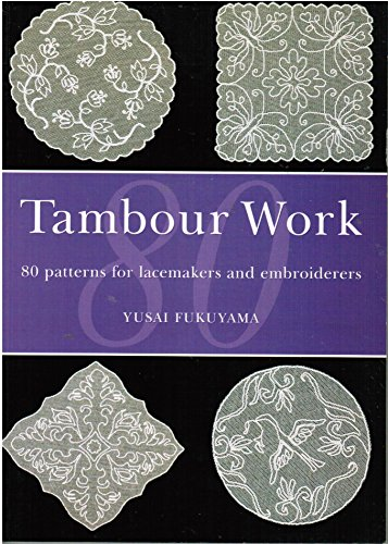 9780713483291: Tambour Work: 80 Patterns for Lacemakers and Embroiders