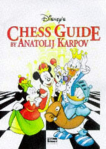 9780713483352: Disney's Chess Guide: Learn Chess the Fun Way (Mickey for Kids)