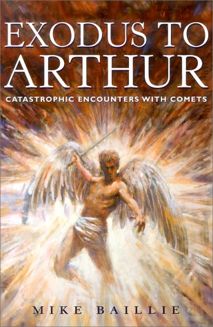 9780713483529: Exodus to Arthur: Catastrophic Encounters with Comets