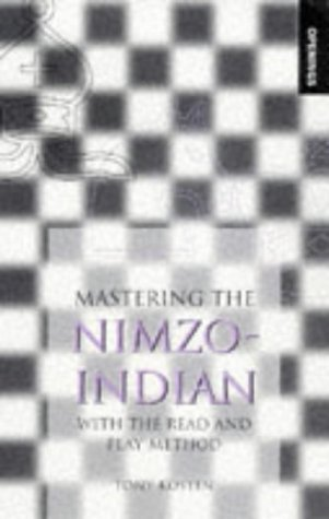 9780713483833: Mastering the Nimzo-Indian: With the Read and Play Method