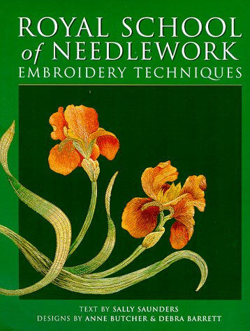9780713484014: The Royal School of Needlework Embroidery Techniques