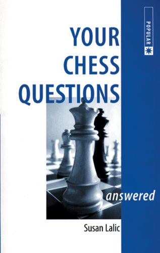 9780713484069: Your Chess Questions Answered