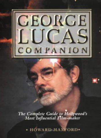 9780713484250: George Lucas Companion