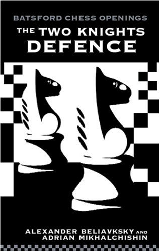 9780713484410: The Two Knight's Defence (Batsford Chess Opening Guides)