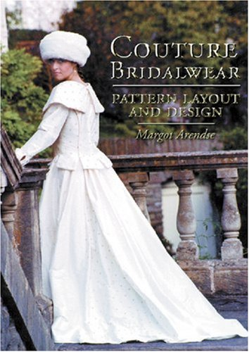 9780713484731: Couture Bridalwear: Pattern Layout and Design