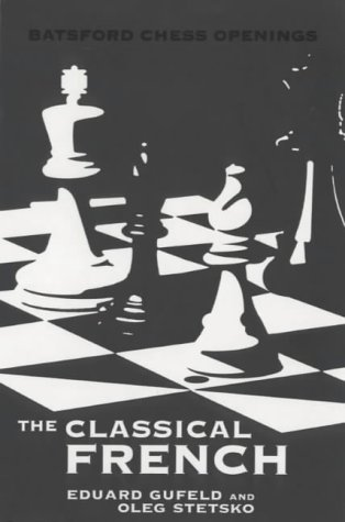 9780713484830: The Classical French