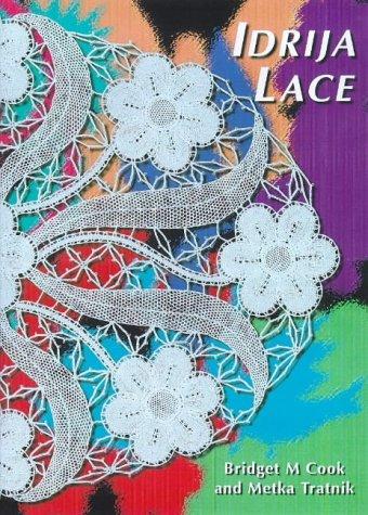 Idrija Lace: Patterns from the Idrija School: Tratnik, Meta