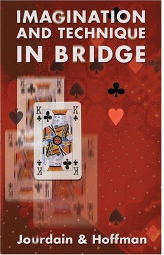 9780713485646: Imagination and Technique in Bridge (Batsford Bridge Books)
