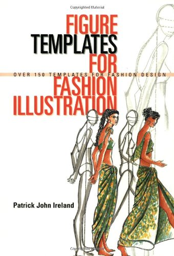 9780713485721: Figure Templates for Fashion Illustration: Over 150 Templates for Fashion Design