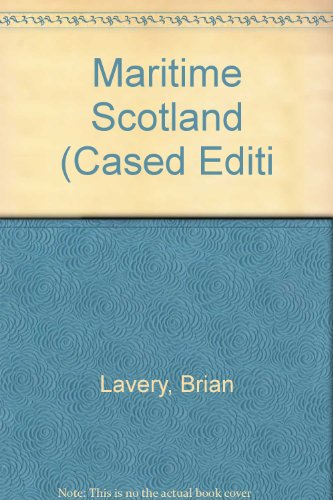 Maritime Scotland (0713485833) by Brian Lavery
