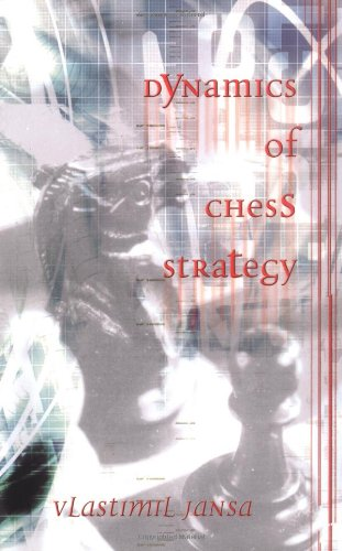9780713486087: Dynamics of Chess Strategy