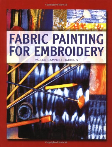 9780713486094: Fabric Painting for Embroidery