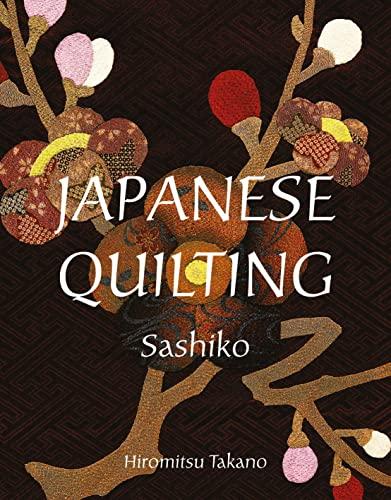 Japanese Quilting: Sashiko: Takano, Hiromitsu