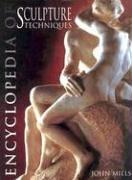 9780713486544: Encyclopedia of Sculpture Techniques