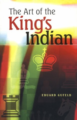 9780713486612: The Art of the King's Indian