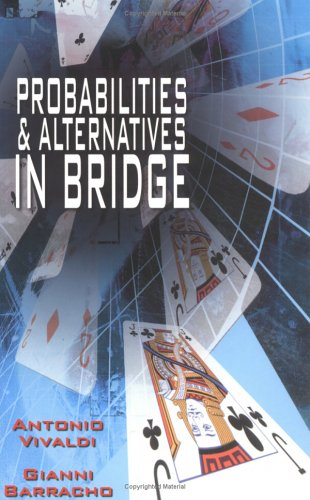 9780713486636: Probabilities and Alternatives in Bridge