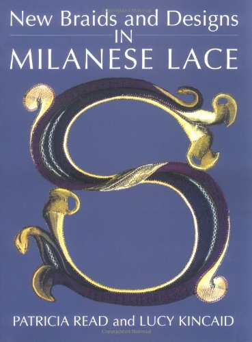 9780713486780: New Braids And Designs in Milanese Lace